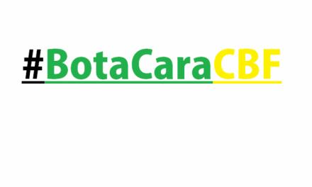 #BotaCaraCBF – Quem tem que apoiar primeiro é você!