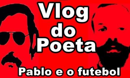 #VlogdoPoeta #8. Pablo Escobar e o futebol