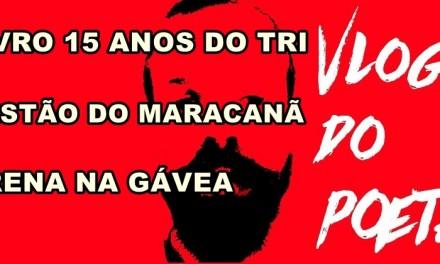 #VlogdoPoeta #12 Livro do Tri de 2001, Gestão do Maracanã, Arena na Gávea