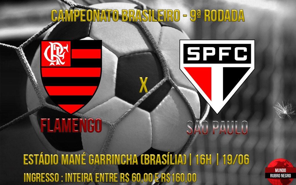 Flamengo recebe São Paulo em Brasília para embalar no Brasileiro