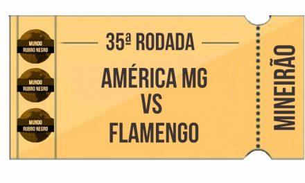 Ingressos – América-MG x Flamengo