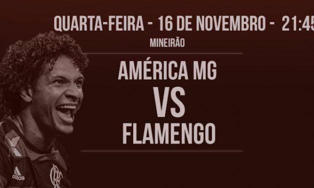 Visando a vice-liderança, Flamengo enfrenta América-MG em Minas