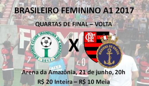 Ingressos – Iranduba x Flamengo/Marinha – Brasileiro Feminino 2017