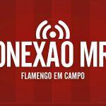 Podcast Conexão MRN #0 | Futebol Aleatório, Rueda, e o Fla de Carpegiani