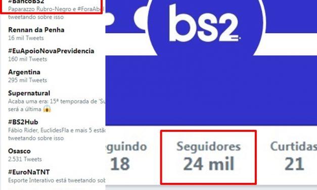 #BancoBS2 alcança primeiro lugar nos trending topics do Twitter, e banco triplica número de seguidores